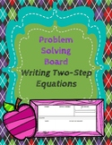 Writing and Solving Two-Step Equations: Problem Solving Bo