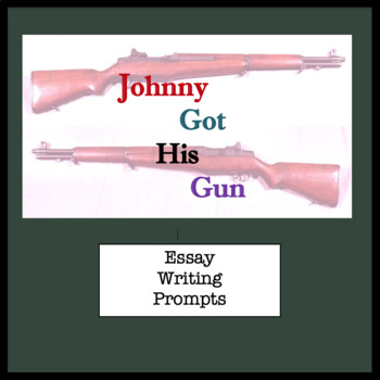 Writing assignment for Johnny Got His Gun;post-reading exe