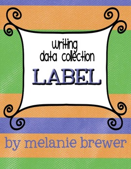 Writing data collection label