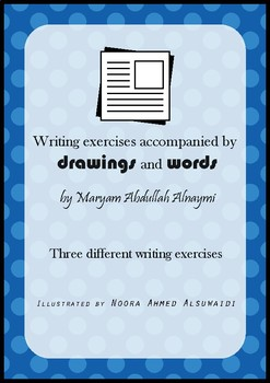 Writing exercises accompanied by drawings and words