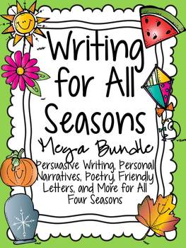 Writing for All Seasons Bundle: Poetry, Personal Narrative, Persuasion, and More