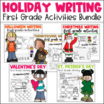 Writing about Holidays First Grade Bundle