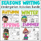 Writing about Seasons Kindergarten Bundle