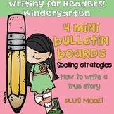 Writing Strategies Bulletin Board!  Kindergarten!