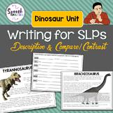 Writing for SLPs: Descriptive & Compare/Contrast