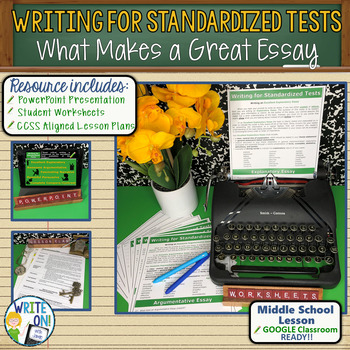 WRITING FOR STANDARDIZED TESTS - Introduction to Writing -