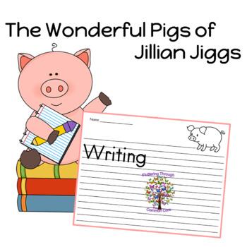 Writing for The Wonderful Pigs of Jillian Jiggs