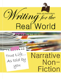 Writing for the Real World: Narrative Non-fiction Writing Unit
