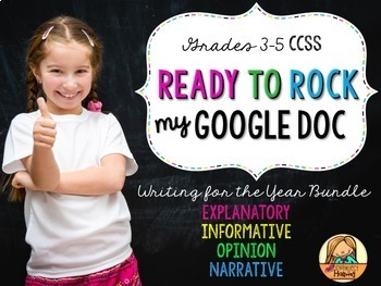 CCSS Writing for the Year BUNDLE: Four Digital Writing Resources (GAFE)