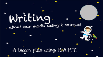 Writing from 2 sources about our moon using RAFT