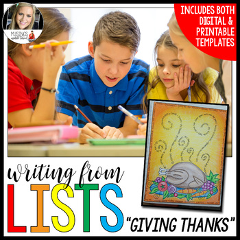 Writing from Lists: Give Thanks (Thanksgiving Edition)