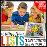 Writing from Lists: I Can't Imagine Life Without... - Distance Learning