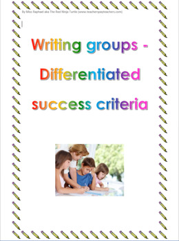 Writing groups - Differentiated success criteria