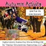 Autumn Scenes Writing Prompts Unit Interactive Whiteboard