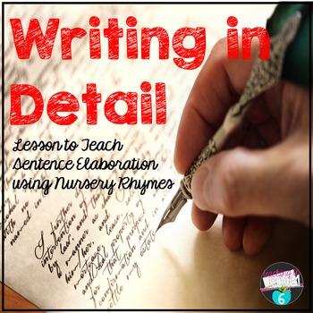 Writing in Detail: Sentence Elaboration Using Nursery Rhymes