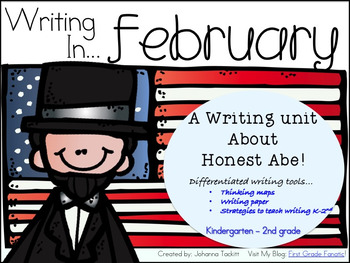 Writing in February...A Writing Unit About Honest Abe!