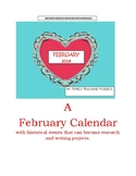 Writing in February Calendarof Events and Graphic Organizers