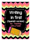 Writing in First {Spanish}