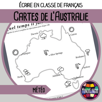 Writing in French/FFL/FLS - Cartes Australie/Weather in Australia