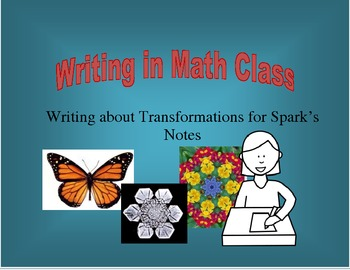 Writing in Math Class - Writing about Transformations for Spark's Notes