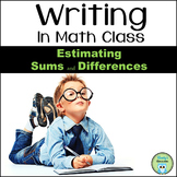 Writing About Math: Estimating Sums and Differences