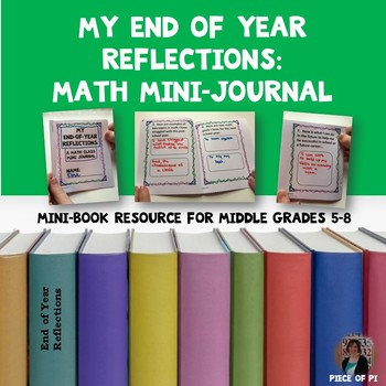 End of Year Math Reflections Writing Activity Middle Grades 5-8