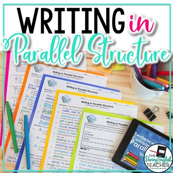 Parallel Structure: PowerPoint, Worksheets, Tests