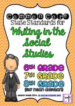 6th, 7th, 8th grade Writing in Social Studies Common Core Standards Posters