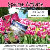 Digital Spring Scenes Writing Prompts Unit