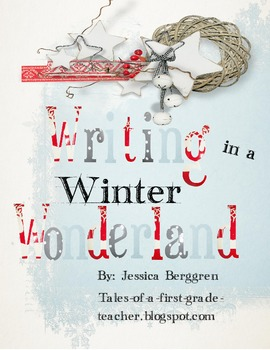 Writing in a Winter Wonderland {Aligned to Common Core}