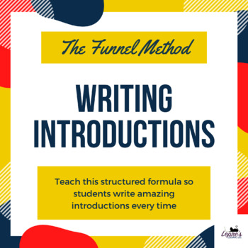 Writing introductions with the funnel method