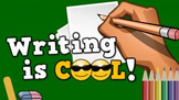 Writing is Cool! (video)