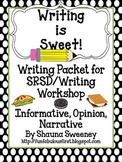 Writing is Sweet! SRSD/Writing Workshop Packet