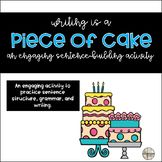 Writing is a Piece of Cake