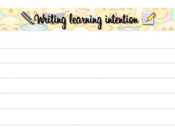 Writing learning Intention Template