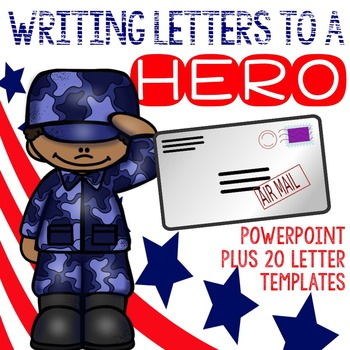 "Writing letters to a Soldier or a Veteran  ""How to thank a Hero"""