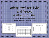 Writing numbers 0-20 (and beyond) a little at a time diffe