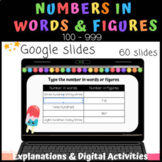Writing numbers in words and figures Google slides distance learning 100 - 999