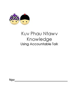 Writing of Informational Text in Hmong/English using Accountable Talk