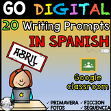 Writing prompt in Spanish - Distance learning - Google Cla