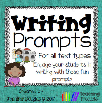 Writing prompts, various text types, great story starters
