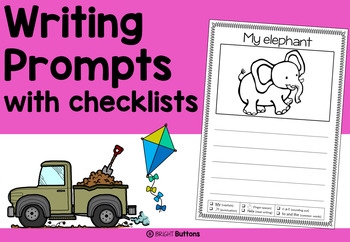 Writing prompts with checklist - worksheets - NO PREP