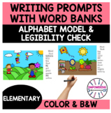 Writing prompts with pictures, word bank, alphabet model.