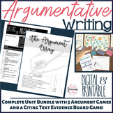 Writing the Argument Essay Complete Unit Bundle + Student