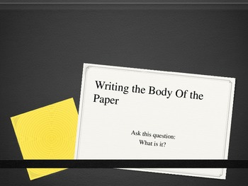 Writing the Body of the Paper PPT