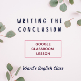 Writing the Conclusion Lesson