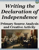 Writing the Declaration of Independence Primary Source Analysis