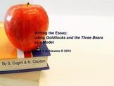 Writing the Essay Using Goldilocks as a Model