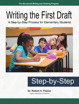 Writing the First Draft: A Step-by-Step Process for Elementary Students