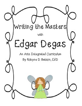 Writing the Masters with Edgar Degas